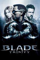 Blade: Trojica (Blade: Trinity)