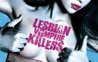 Izganjalci lezbičnih vampirk (Lesbian Vampire Killers)